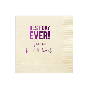 Best Day Ever Napkin