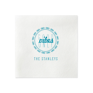 Good Vibes Only Napkin