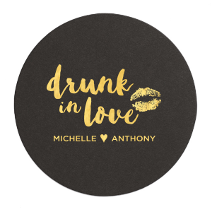 Drunk in Love Smooch Coaster