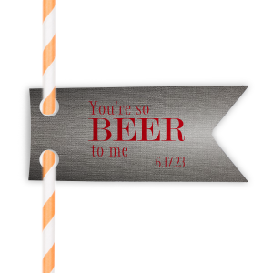 You're so Beer Straw Tag