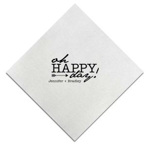 Oh Happy Day Napkin