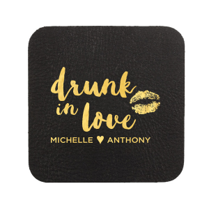 Drunk in Love Smooch Coaster