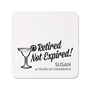 Retired Not Expired Coaster