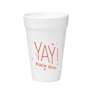 YAY! Foam Cup