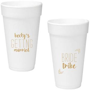 Bride Tribe Foam Cup