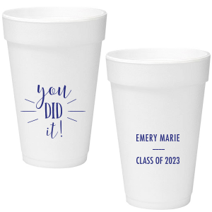 You Did It! Foam Cup