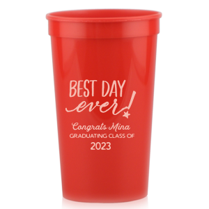 Best Day Ever Grad Stadium Cup