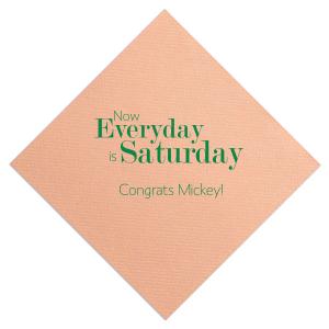 Everyday Is Saturday Napkin