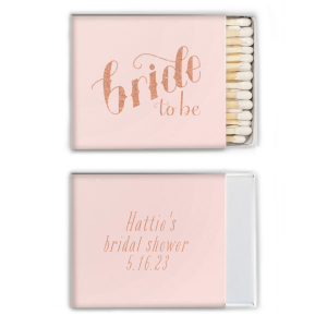 Hand Lettered Bride To Be Match