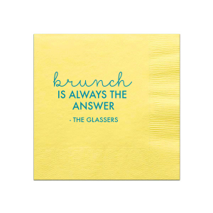 Brunch Is The Answer Napkin
