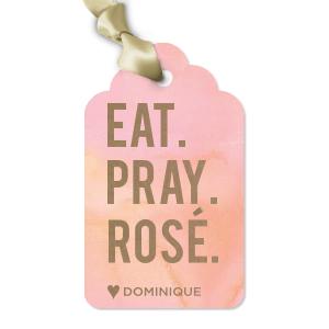 Eat. Pray. Rosé. Tag