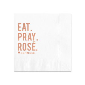 Eat. Pray. Rosé. Napkin