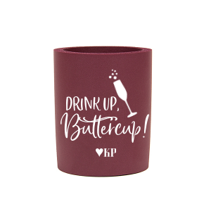 Drink up Buttercup Can Cooler