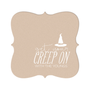 Get Your Creep On Coaster