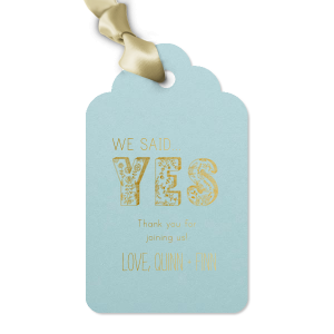 We Said Yes Tag