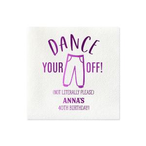 Dance Your Pants Off Napkin