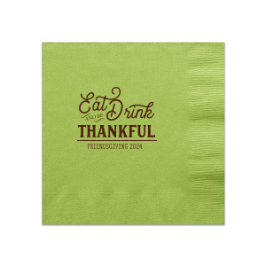 Eat Drink and Be Thankful Napkin