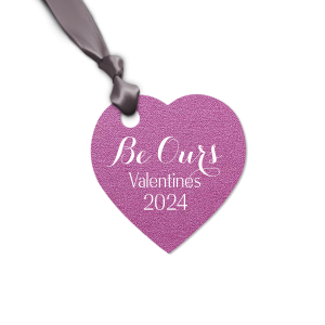 Be Ours Heart Tag