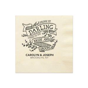 Drink Up Darling Napkin