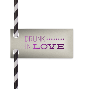 Drunk In Love Straw Tag