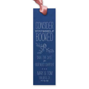 Consider Yourself Booked Rose Bookmark