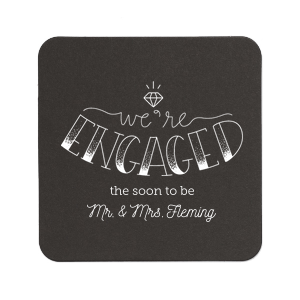 We're Engaged Diamond Coaster