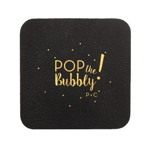 Pop the Bubbly Coaster