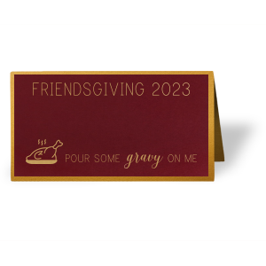Pour Some Gravy Place Card