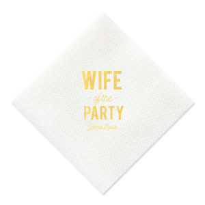 Wife of the Party Napkin