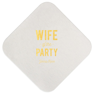 Wife of the Party Coaster