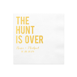 The Hunt is Over Napkin