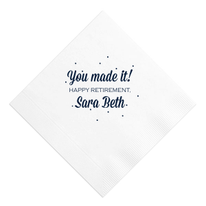 You Made It Napkin