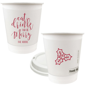 Eat Drink And Be Merry Cup