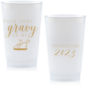 Pour Some Gravy Cup