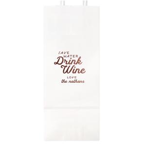 Save Water Drink Wine Bag