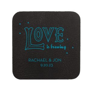 Love is Brewing Coaster